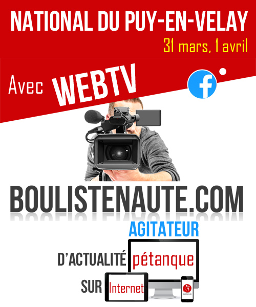Re: 2ème National de Pâques du Puy Pétanque 31 mars 01 avril - WebTV