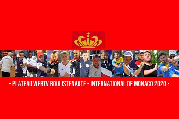 Re: International à pétanque de Monaco - 17 & 18 octobre avec WebTV