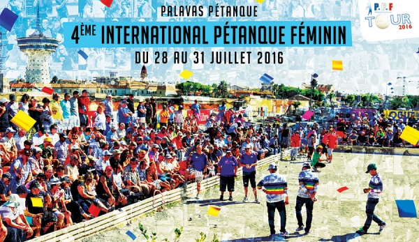 Palavas 2016 : 4�me International x3 F�minin et 11�me National x2 F�minin - 28, 29, 30 et 31 juillet
