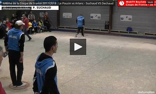 64ème de la Coupe de France 2017/2018 : Le Pouzin vs Arlanc - Suchaud VS Dechaud