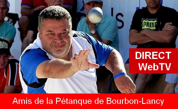 National à pétanque de Bourbon-Lancy 2020 en direct WebTV